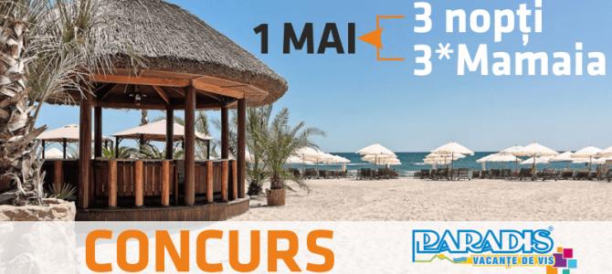 Concursul câștigă 3 nopți de cazare în Mamaia de 1 Mai și-a desemnat câștigătorii