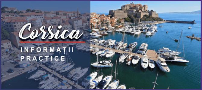 Corsica – bijuteria ascunsă a Franței | Informații practice