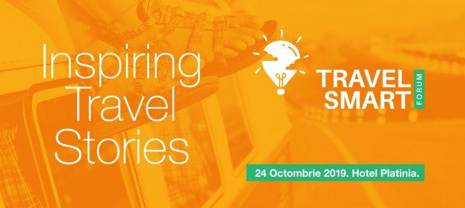 Travel Smart Forum 2019 – evenimentul dedicat turismului modern